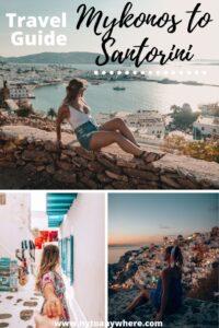 Mykonos Santorini travel guide