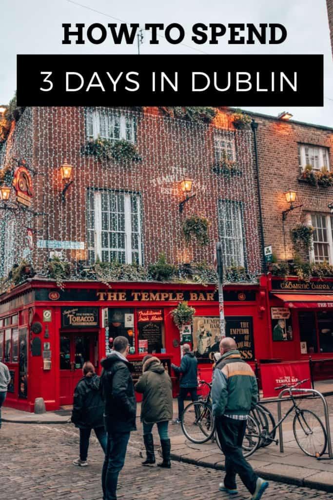 3 days in dublin