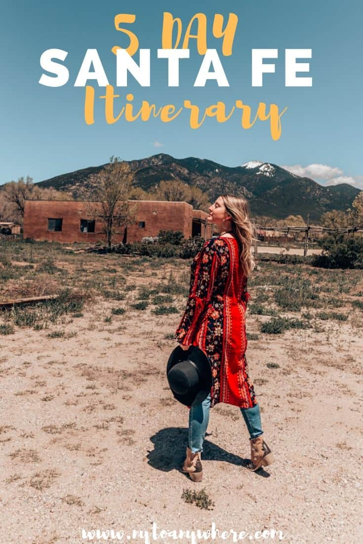 5 Day Santa Fe Itinerary